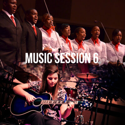 Music Session 6